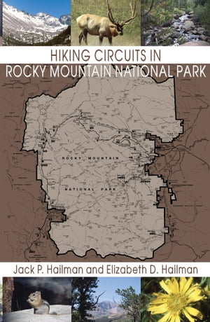 Hiking Circuits in Rocky Mountain National Park