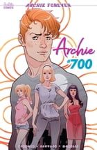 Archie (2015-) #700 by Nick Spencer