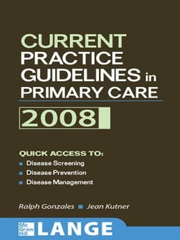Book Current Practice Guidelines in Primary Care 2008 by Ralph Gonzales