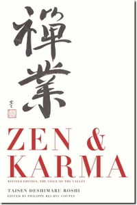 Zen & Karma: Teachings of Roshi Taisen Deshimaru
