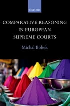 Comparative Reasoning in European Supreme Courts
