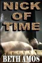 Nick of Time by Beth Amos
