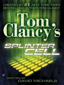 Book Tom Clancy's Splinter Cell by David Michaels