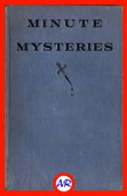 Minute Mysteries by Harold Austin Ripley