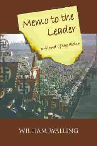 Memo to the Leader: a friend of the Reich