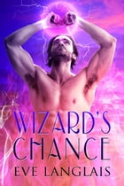 Wizard's Chance by Eve Langlais