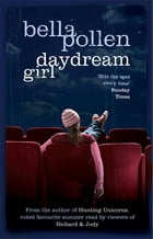 The Daydream Girl by Bella Pollen