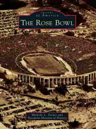The Rose Bowl by Michelle L. Turner