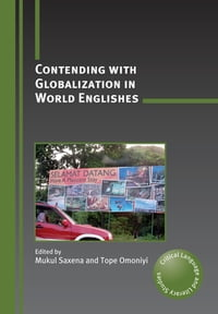 Contending with Globalization in World Englishes