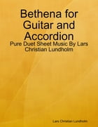 Bethena for Guitar and Accordion - Pure Duet Sheet Music By Lars Christian Lundholm by Lars Christian Lundholm