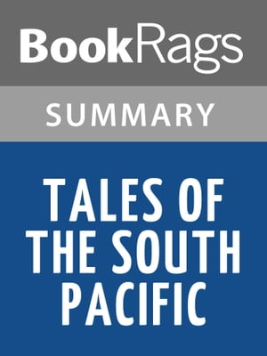 Tales of the South Pacific by James A. Michener | Summary & Study Guide