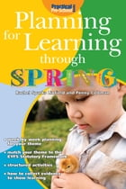Planning for Learning through Spring by Rachel Sparks Linfield