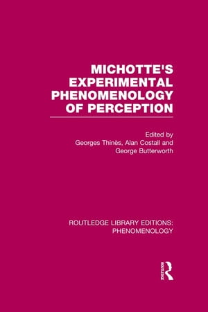 Michotte's Experimental Phenomenology of Perception
