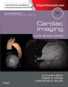 Cardiac Imaging: Case Review Series: Case Review Series