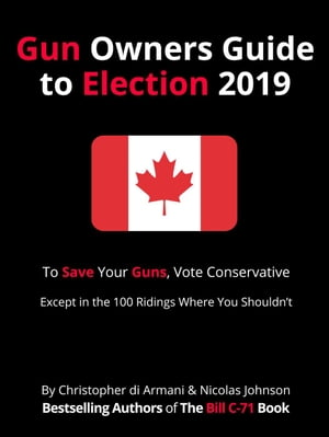 Canadian Gun Owners Guide to Election 2019