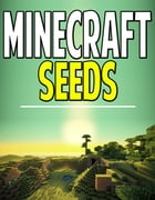 The Complete List of Minecraft Seeds by Aqua Apps