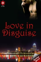 Love in Disguise by Vi LaNance
