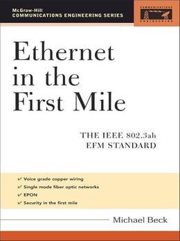 Book Ethernet in the First Mile: The IEEE 802.3ah EFM Standard by Beck, Michael