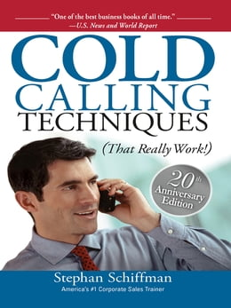 Book Cold Calling Techniques: That Really Work by Stephan Schiffman