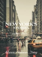 New York's Stories and Other Ones by Marco Antonio Diaz