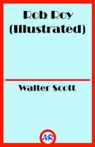 Rob Roy (Illustrated) by Walter Scott
