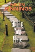 Finding Your Place b4a95ae8-9647-46fa-bb8f-22cf37d2cf0f