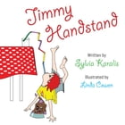 Jimmy Handstand by Sylvia Karalis