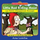 Easy French Storybook: Little Red Riding Hood (Book + Audio CD) : Le Petit Chaperon Rouge: Le Petit…