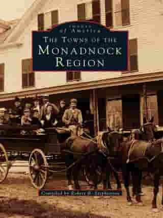 The Towns of the Monadnock Region