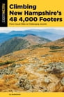 Climbing New Hampshire's 48 4,000 Footers Cover Image