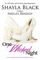 One Wicked Night by Shayla Black