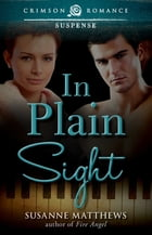 In Plain Sight by Susanne Matthews