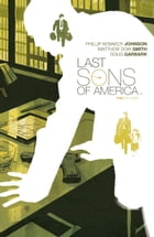 Last Sons of America #2 by Phillip Kennedy Johnson