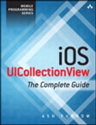 iOS UICollectionView: The Complete Guide by Ash Furrow