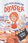 Alice Fleck's Recipes for Disaster Cover Image