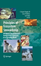 Principles of Ecosystem Stewardship: Resilience-Based Natural Resource Management in a Changing…