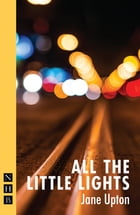 All the Little Lights (NHB Modern Plays) by Jane Upton