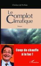 Le complot climatique by Christian De Perthuis