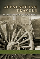 Appalachian Travels: The Diary of Olive Dame Campbell by Elizabeth M. Williams