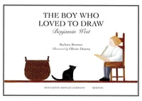 Boy Who Loved to Draw: Benjamin West