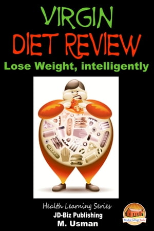Virgin Diet Review: Lose Weight, intelligently