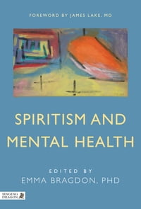 Spiritism and Mental Health: Practices from Spiritist Centers and Spiritist Psychiatric Hospitals…