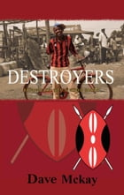 Destroyers by Dave Mckay