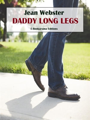Daddy Long Legs by Jean Webster