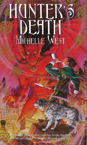 Hunter's Death by Michelle West