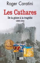 Les cathares by Roger Caratini
