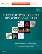 Electrophysiological Disorders of the Heart: Expert Consult