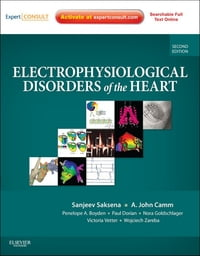 Electrophysiological Disorders of the Heart E-Book: Expert Consult