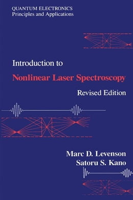 Book Introduction to Nonlinear Laser Spectroscopy 2e by Levenson, Marc