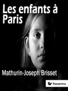 Les enfants à Paris by Mathurin-Joseph Brisset